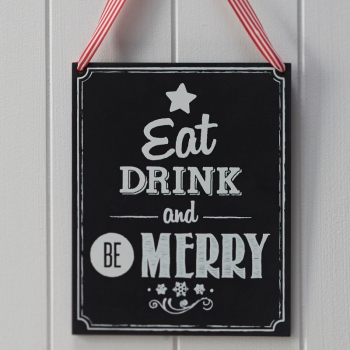 Schild Kreidetafel Weihnachtsdeko - Eat Drink And Be Merry