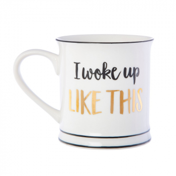 Tasse I Woke Up Like This - gold/schwarz/weiß