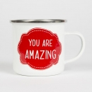 Tasse You Are Amazing Emaille - weiß/rot