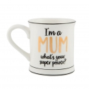 "Tasse ""I'm A Mum what's your super power"""